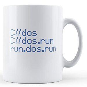 Computer Geek C://Dos.Run – Printed Mug