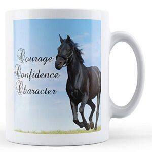 Courage Confidence Character – Printed Mug