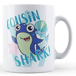 Cousin Shark! Blue – Printed Mug