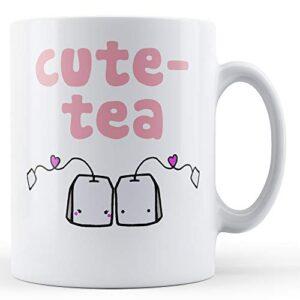 Cute-Tea – Printed Mug