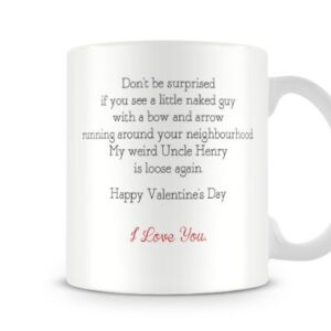 Cute Valentines Day Don't Be Surprised If You See Naked Guy Runni… – Printed Mug