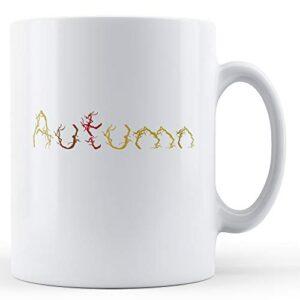 Decorative Autumn Season – Printed Mug