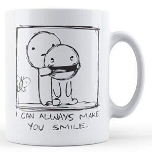 Decorative Every I Can Always Make You Smile – Printed Mug