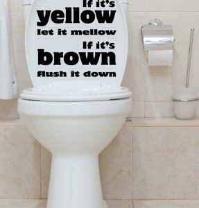 Decorative Wall Art Toilet Seat Stickers Decal Quote If Its Yellow Let it Mellow in 30 colour choices
