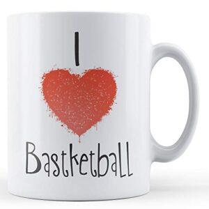 Decorative Writing I Love Basketball – Printed Mug
