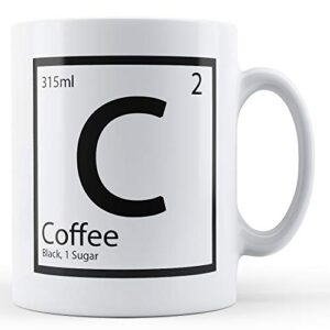 Element C – Coffee Black 1 Sugar – Printed Mug