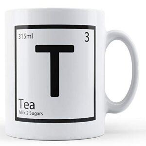 Element T – Tea Milk 2 Sugars – Printed Mug