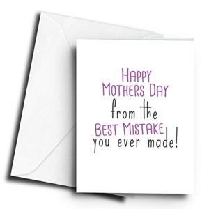 Happy Mothers Day from The Best Mistake You Ever Made! – A5 Greetings Card