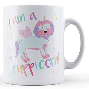 I Am A Puppicorn! – Printed Mug