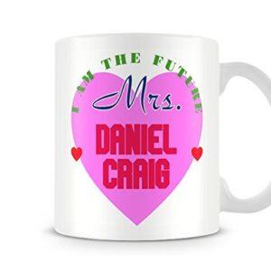 I Am The Future Mrs Daniel Craig Mug – Printed Mug