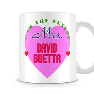 I Am The Future Mrs David Guetta Mug – Printed Mug