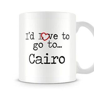 I'd Love To Go To Cairo Mug – Printed Mug
