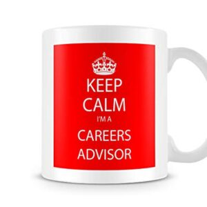 Keep Calm I'm A Career Advisor – Printed Mug