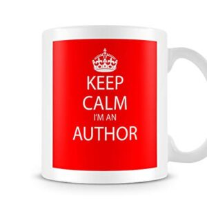 Keep Calm I'm An Author – Printed Mug
