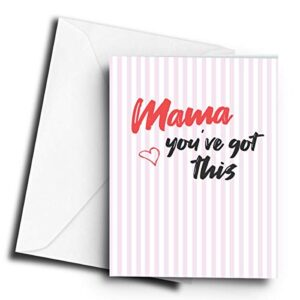 Mama You've got This – A5 Greetings Card
