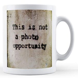 Banksy Not A Photo Opportunity – Printed Mug