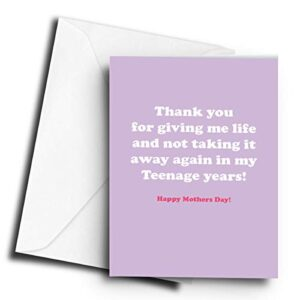 Thank You for Giving me Life & not Taking it Away in My Teenage Years! (Purple) – A5 Greetings Card