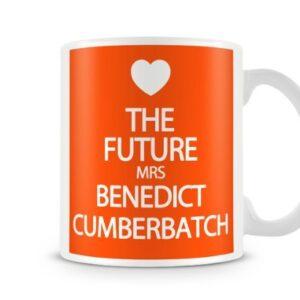 The Future Mrs Benedict Cumberbatch 7 Colours (Orange) – Printed Mug