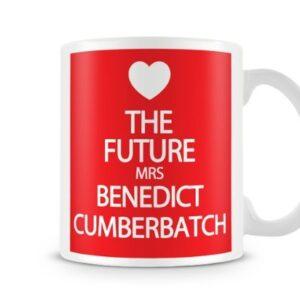 The Future Mrs Benedict Cumberbatch 7 Colours (Red) – Printed Mug
