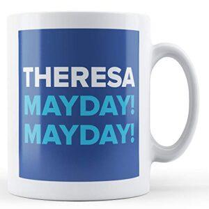 Theresa MayDay – Blue – Printed Mug
