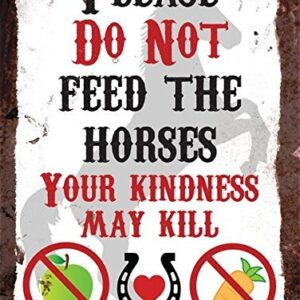 Please Do Not Feed The Horses – Vintage Metal Wall Sign