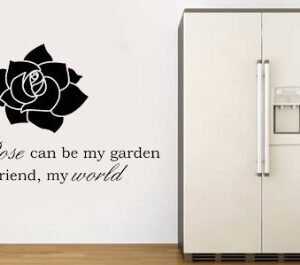 WALL ART STICKER DECAL MURAL TEXT QUOTE A SINGLE ROSE GARDEN SINGLE FRIEND WORLD (Black, Large 86cm x 54cm)