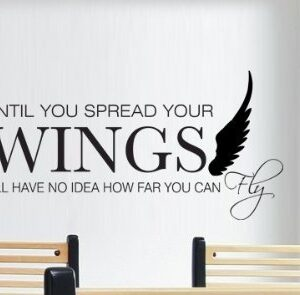 WALL ART STICKER DECAL MURAL TEXT QUOTE UNTIL YOU SPREAD YOUR WINGS NO IDEA FLY IN 3 SIZES & 30 COLOURS (Black, Small 58cm x 25cm)