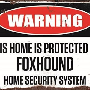 Warning This Home Is Protected By Foxhound Home Security System Large Metal Wall Plate
