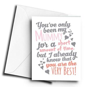 You've only Been My Mummy for a Short time, Your Already The Best! (Pink) – A5 Greetings Card